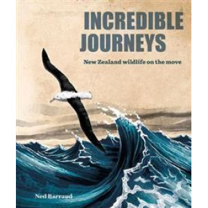 Incredible Journeys PB: New Zealand wildlife on the move