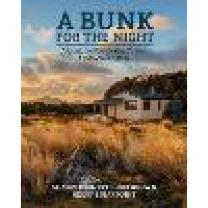 Bunk for the Night REVISED: A guide to New Zealand's best backcountry huts - revised, A