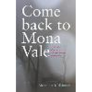 Come Back to Mona Vale: Life and death in a Christchurch mansion