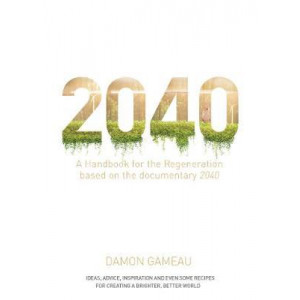 2040: A Handbook for the Regeneration