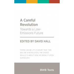 BWB Text: Careful Revolution, A