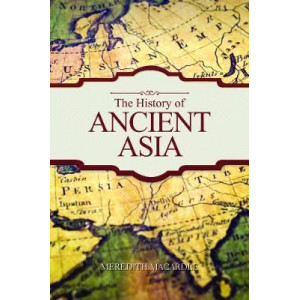 History of Ancient Asia, The
