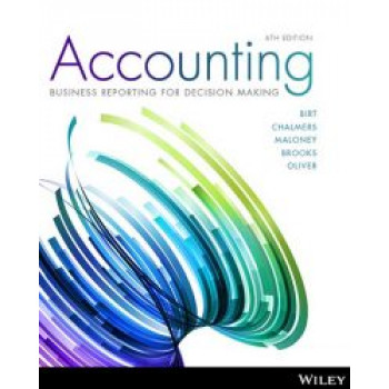 BSNS115 Etext bundle: Accounting: Business Reporting for Decision-Making by Birt and Management Information Systems by Rainer