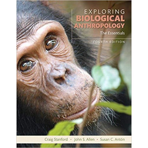 Exploring Biological Anthropology: The Essentials (includes MyAnthroLab access code)