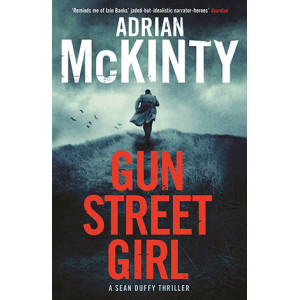 Gun Street Girl - Sean Duffy 4