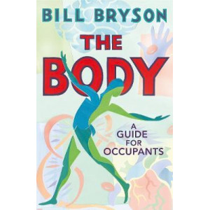 Body, The : A Guide for Occupants