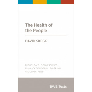Health of the People, The