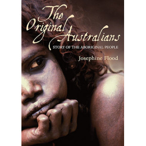 Original Australians: Story of the Aboriginal People