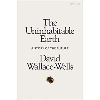 Uninhabitable Earth: A Story of the Future