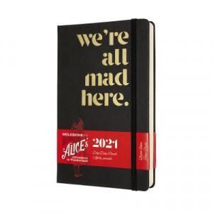 2021 Moleskine Daily Diary, Large Alice In Wonderland We're All Mad Here