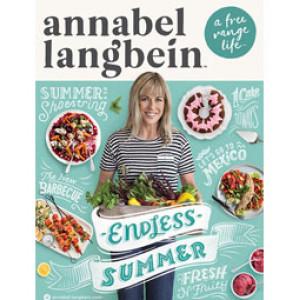 Annabel Langbein Free Range Life: Endless Summer