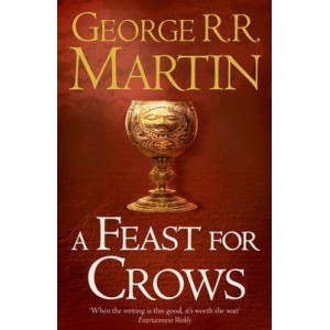 Feast for Crows : Book 4