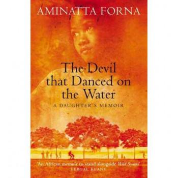 Devil That Danced On Water   A Daughter's Memoir