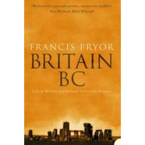 Britain BC   Life In Britain & Ireland Before The Romans