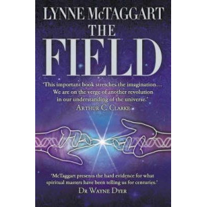 Field: The Quest for the Secret Force of the Universe, The