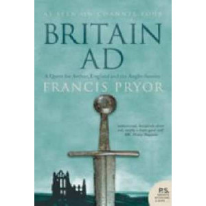 Britain AD:  Quest for Arthur, England & the Anglo-Saxons