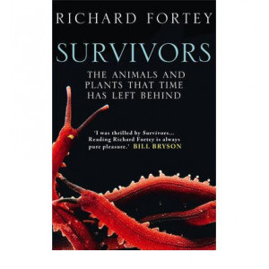 Survivors : Animals & Plants That Time Has Left Behind