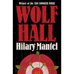 Wolf Hall (#1 The Wolf Hall Trilogy)