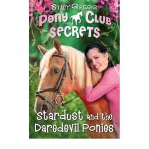Ponyclub Secrets #4: Stardust Daredevil