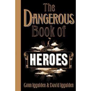 Dangerous Book of Heroes