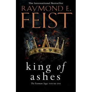 King of Ashes (Firemane #1)