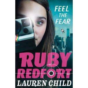 Feel the Fear: Ruby Redfort #4