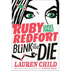 Blink and You Die: Ruby Redfort #6