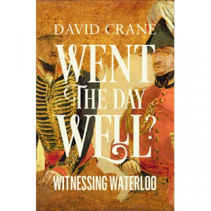 Went the Day Well: Witnessing Waterloo