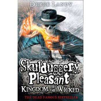 Kingdom of the Wicked : Skulduggery Pleasant #7