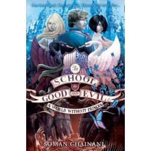 World without Princes (School for Good and Evil #2)