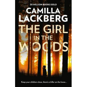 Girl in the Woods (Patrik Hedstrom and Erica Falck, Book 10)