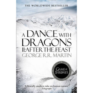 Dance With Dragons (Part Two): After the Feast: Book 5 of a Song of Ice & Fire