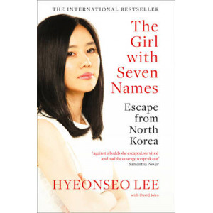 Girl with Seven Names: Escape from North Korea