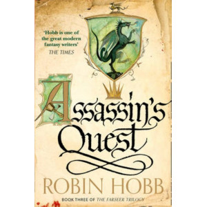Assassin's Quest : The Farseer Trilogy #3