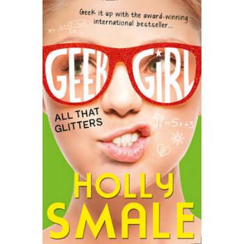 All That Glitters: Geek Girl #4