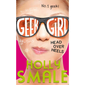 Head Over Heels (Geek Girl #5)