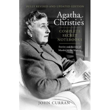 Agatha Christie's Complete Secret Notebooks: Stories and Secrets of Murder in the Making