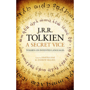 Secret Vice: Tolkien on Invented Languages