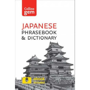 Collins Japanese Phrasebook and Dictionary: Essential Phrases and Words in a Mini, Travel-Sized Format: Collins Gem Japanese Phrasebook and Dictionary