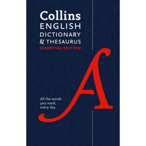 Collins English Dictionary and Thesaurus: Essential Edition