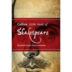 Little Book of Shakespeare: Quotations for Every Occasion