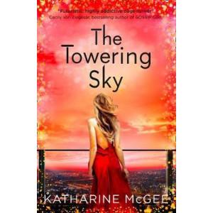 Towering Sky (The Thousandth Floor, Book 3)