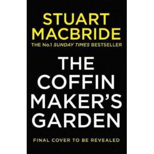 Coffinmaker's Garden, The