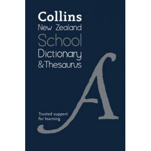 Collins New Zealand School Dictionary and Thesaurus
