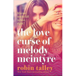 Love Curse of Melody McIntyre, The