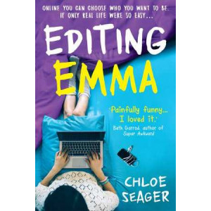 Editing Emma: Online you can choose who you want to be: if only real life were so easy...