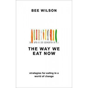 Way We Eat Now, The