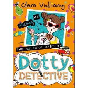 Holiday Mystery, The (Dotty Detective, Book 6)