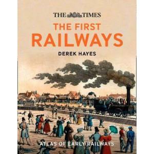First Railways: Historical atlas of early railways
