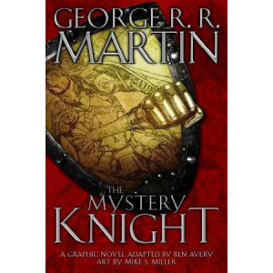 Mystery Knight: A Graphic Novel